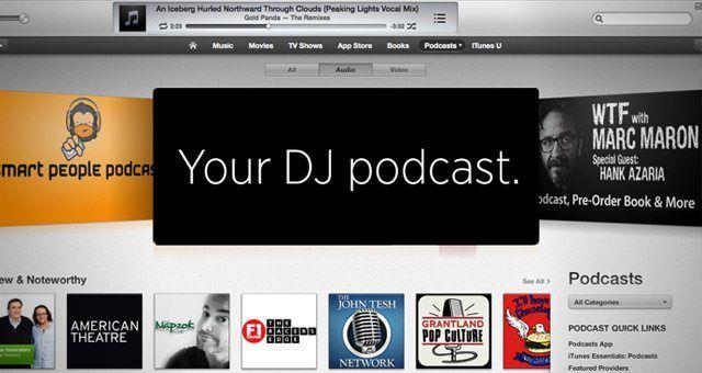 Podcasting 101: Get Your DJ Podcast Onto iTunes - DJ TechTools