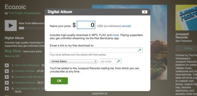 "Bandcamp makes it easy to have a ""Name Your Price"" option on tracks, where $0 is an option if you enter an email."