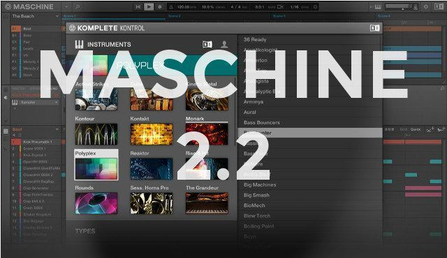 Maschine 2.2 update brings all the new functionality to the popular software.