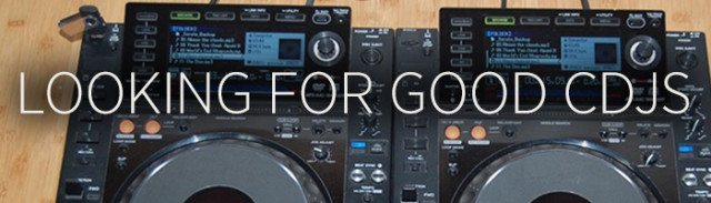 looking-for-good-cdjs