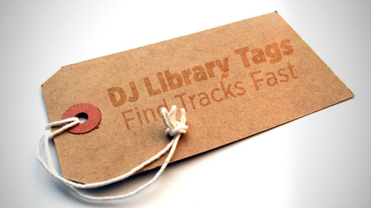 Tagging Tracks: Develop A Coding System For Your DJ Library - DJ