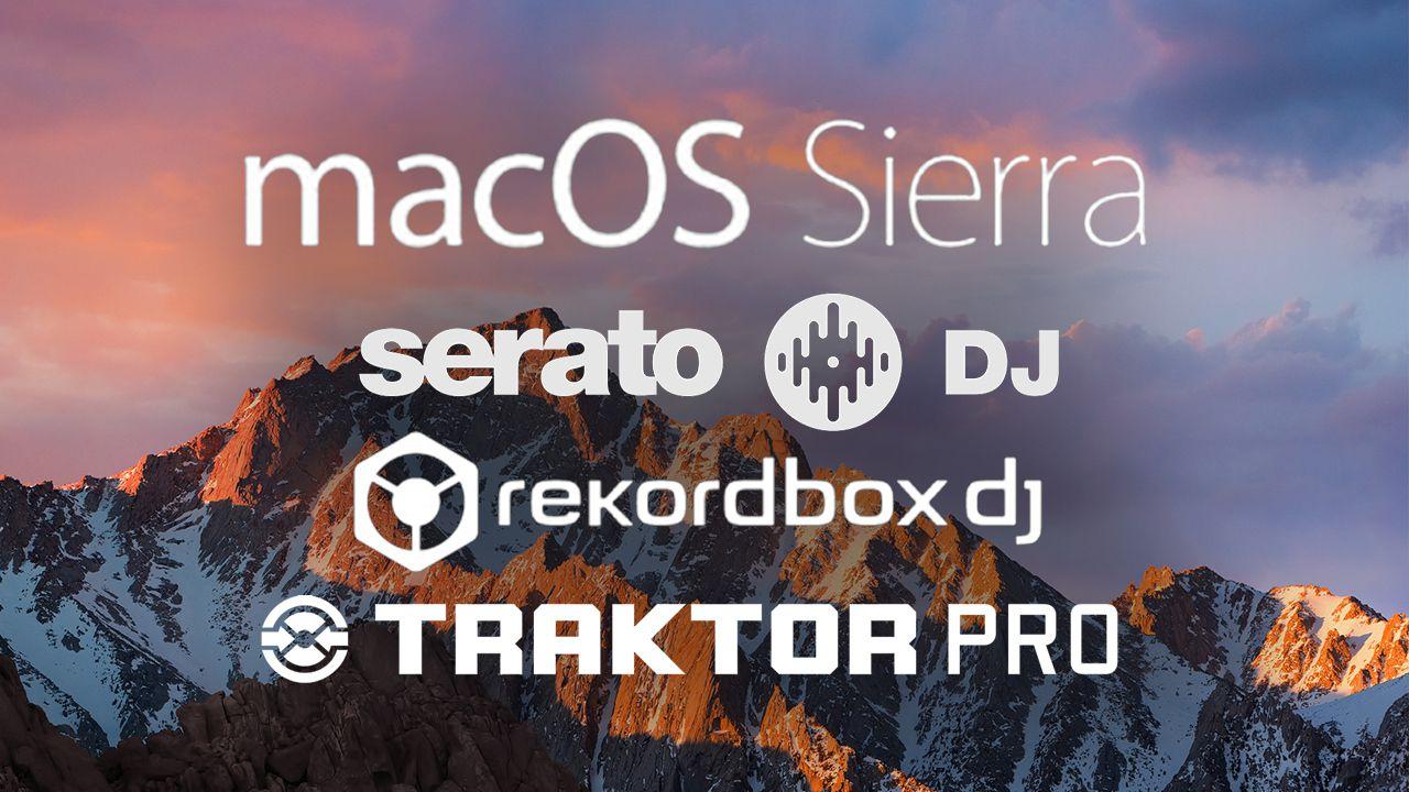 macOS Sierra: Does DJ Software Work? - DJ TechTools