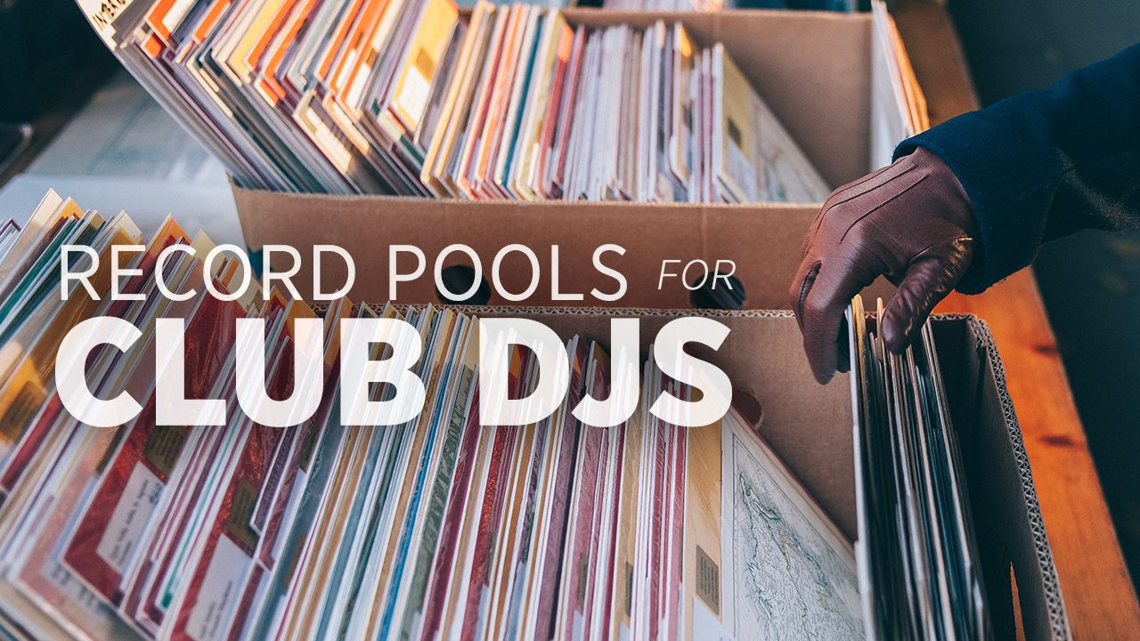 Top DJ Record Pools For Club DJs: 2017 Round Up Review - DJ