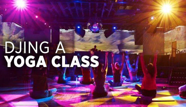 DJing a Yoga Class