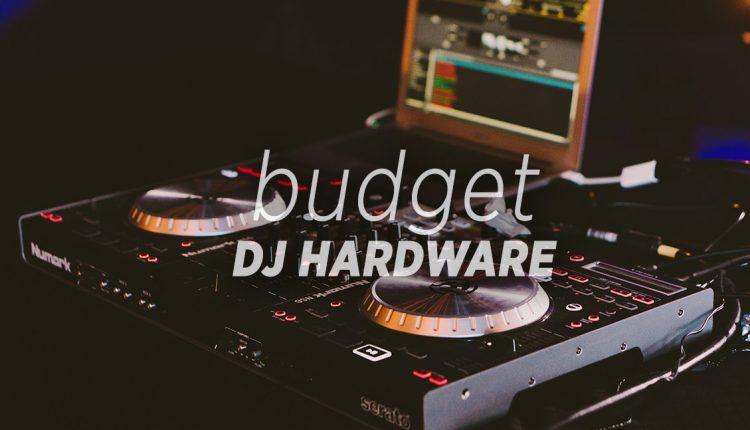 Budget DJ Hardware