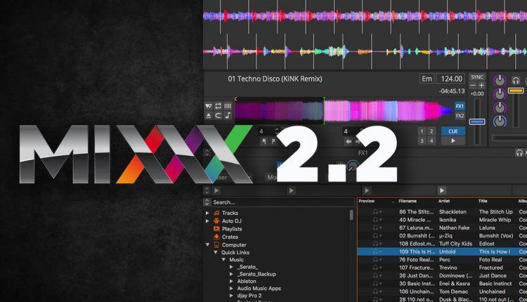 Mixxx 2.2 Beta Release