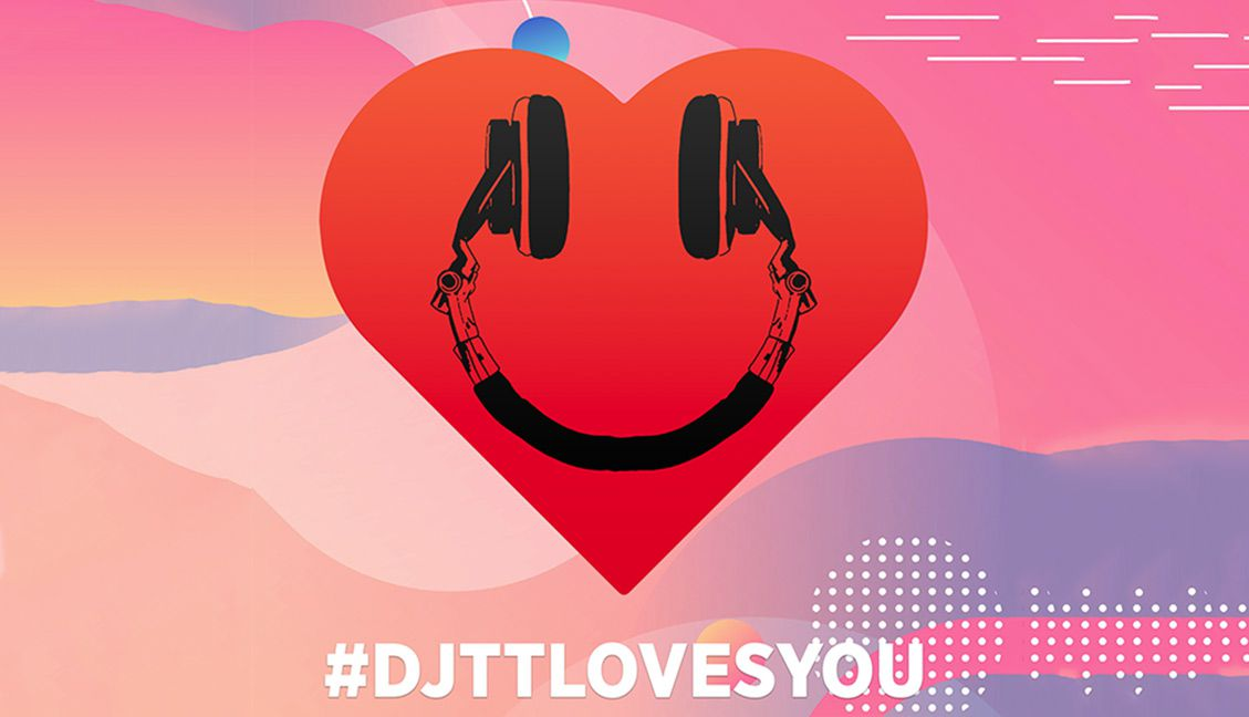DJTT Loves You