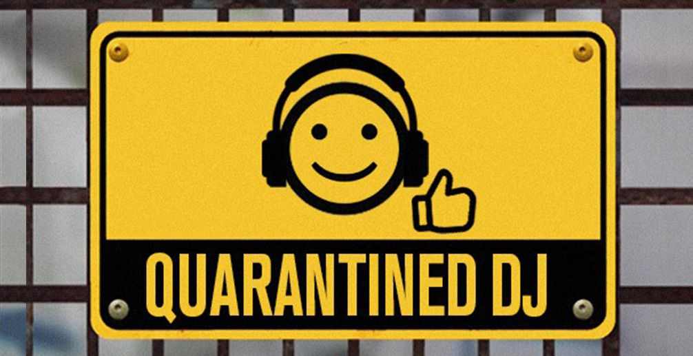 Quarantined DJ sign
