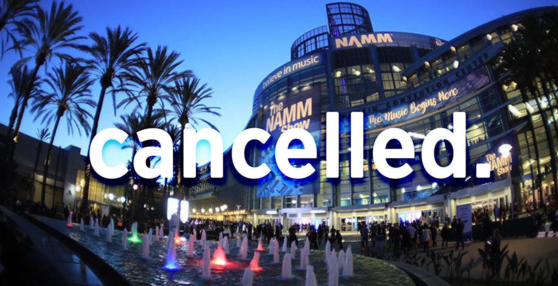 NAMM 2021 Cancelled